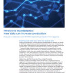 Predictive maintenance: How data can increase production