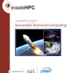 insideHPC Guide to Successful Technical Computing